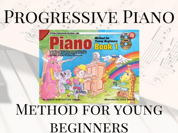 Progressive Piano Method For Young Beginners